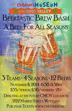 Beertastic Brew Bash 2014: A Beer for All Seasons Purchase tickets: www.cmovkids.org/beertastic