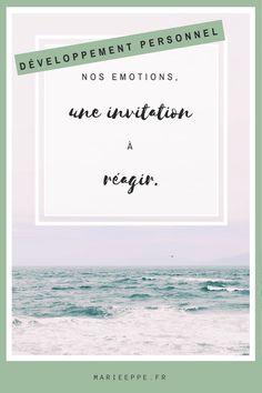 Nos émotions ne se manifestent pas par hasard. Elles sont là pour nous guider. Je vous propose donc d'avoir un regard conscient sur elles...