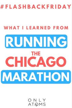 What I Learned #Running the Chicago #Marathon