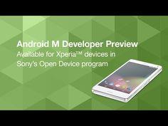 Sony trabalha para levar por diante a atualização para Android M em dispositivos Xperia (Vídeo) - http://update-phones.com/pt-br/sony-trabalha-para-levar-por-diante-a-atualizacao-para-android-m-em-dispositivos-xperia-video/
