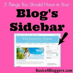 5 Things You Should Have in your Blog's Sidebar | Blog Design Tips