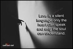 Silent Love, Up Quotes, Language, Cards Against Humanity, Facts, Beautiful, Languages, Knowledge, Truths