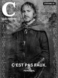 C'est sa botte secrète. Provençal le Gaulois, euh, Perceval le Gallois (Franck Pitiot) Best Quotes, Funny Quotes, Saga, Spartacus Workout, Quote Citation, Don't Speak, Me Tv, Thug Life, Smart People