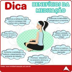 Meditar faz mais do que bem, acalma a alma !!!  Confira quais benefícios a meditação trás !