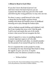 A Ritual to Read to Each Other  by William Stafford