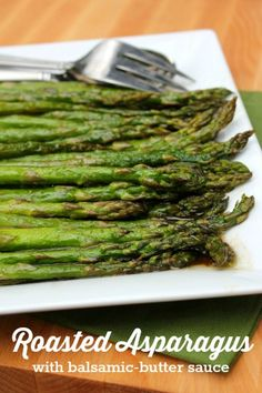 Roasted Asparagus with Balsamic-Butter Sauce -- simple way to prepare this early summer favorite!