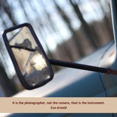 Photography Quote of the Week - http://www.litewriting.com/photography-quote-of-the-week-28/