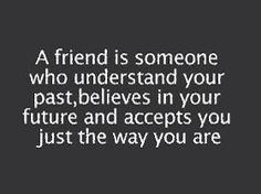 A friend is someone who..