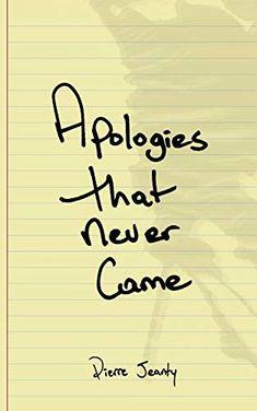 EPub Apologies That Never Came Author Pierre Alex Jeanty New Books, Good Books, Books To Read, Reading Online, Books Online, Pierre Jeanty, Poetry Books, Ebook Pdf, Free Ebooks