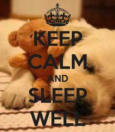 Keep Calm | Sleep Well