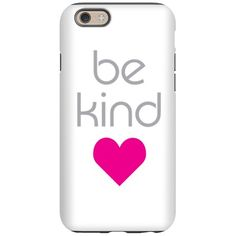 Be Kind iPhone 6 Tough Case #inspiringwords #bekind #inspire
