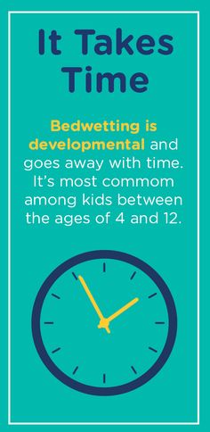 The key to getting through bedwetting? Patience. Nighttime wetting is a normal part of a child's development. In fact, 1 in 6 American children who are potty trained and dry during the day are wet at night. As your child grows and matures, they'll eventually outgrow it. It just takes time.