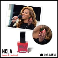 "Beyonce wearing NCLA polish in ""I'm with the Band"""
