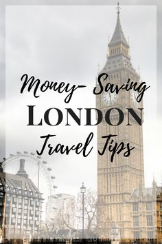 London Travel Tips that will Save you Money