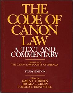 Amazon.com: The Code of Canon Law a Text and Commentary, Study Edition (9780809128372): James A. Coriden: Books