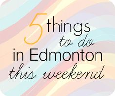 Five Fun and Free Family Activities in Edmonton This Weekend Stuff To Do, Things To Do, Payday Loans, Family Activities, Frugal, Blog, Free Fun, Adventure Time, Travel
