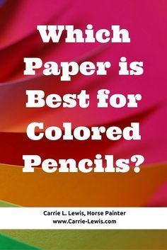 Color Pencil Drawing Tutorial Which Paper is Best for Colored Pencils - What are the best colored pencil papers? Carrie L. Lewis shares her thoughts and recommendations on this all-important topic. Pencil Drawing Tutorials, Drawing Tips, Pencil Drawings, Drawing Techniques, Drawing Ideas, Drawing Designs, Sketching Tips, Art Tutorials, Face Drawings