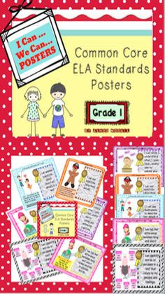 """The Common Core Standards posters contain all ELA standards you need to work on throughout the year. The adorable, colorful and visually appealing posters are available in your choice of """"I Can"""" or """"We Can"""" wordings. Save time and effectively use Common Core Standards in your classroom."""
