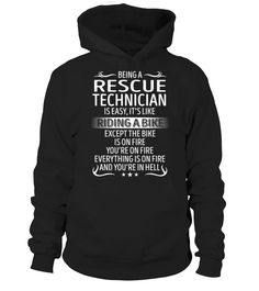 Rescue Technician - Like Riding a Bike  Funny Rescues T-shirt, Best Rescues T-shirt