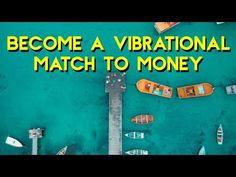 Abraham Hicks 2018 - Become a Vibrational Match to Money - YouTube