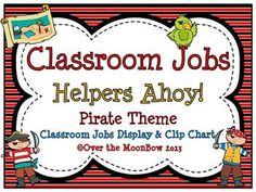 This fun, pirate themed classroom jobs clip chart will help make classroom management a breeze! Classroom Jobs Display, Classroom Themes, Classroom Organization, Classroom Management, Preschool Classroom, Classroom Activities, Kindergarten, Pirate Theme, Pirate Decor