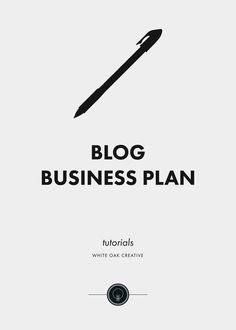How to Write A Blog Business Plan | blogging tips