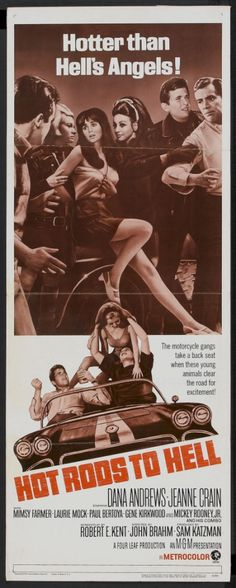 Hot Rods TO Hell-Story of a young girl who doesn't listen to her parents and brings a lot of trouble to her family.