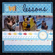 #papercraft #scrapbook #layout Swim Lesson - Cherie Nymeyer scrapbook layout