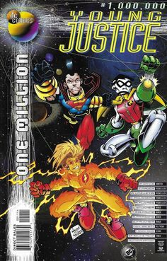 Young Justice Comic Issue 1 Million Modern Age First Print 1998 David Nauck DC Dc Comic Books, Comic Book Covers, Dc One Million, Young Justice Comic, Death Of Superman, Brave And The Bold, Comic Art Community, Kid Flash, New Teen