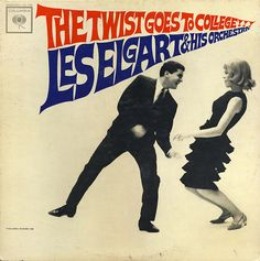 Les Elgart & His Orchestra — The Twist Goes to College (1962) LP