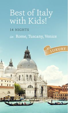 New: Ciao Bambino Italy Vacation Packages Bundle Favorite Hotels and Activities!