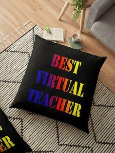 Best Virtual school Teacher. Teacher Gift idea 2020. Cyber style. #redbubbleartists Floor Pillows, Throw Pillows, Funny Teacher Gifts, School Teacher, Cyber, Gift Ideas, Artist, Style, Swag