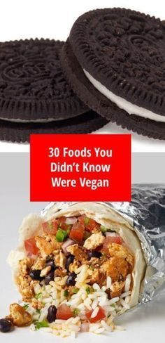 30 Foods You Didnt Know Were Vegan - Oreos, Taco Bell, Chipotle, and More