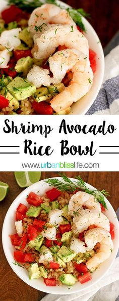Need a satisfying but light lunch or dinner? Try this Shrimp Avocado Brown Rice Bowl recipe! Get the full recipe on UrbanBlissLife.com. #fastlunch #lunch #shrimp #avocado #tomatoes #brownrice #glutenfree #dairyfree #foodblogger #foodblog