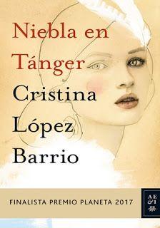 Descargar Gratis El libro Niebla en Tánger ( Finalista Planeta 2017 ) – de Cristina López Barrio, en formatos PDF,EPUB,MOBI descarga rapida y directa