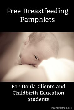 Free downloadable breastfeeding pamphlets for doula clients and CBE students - Inspired Birth Pro