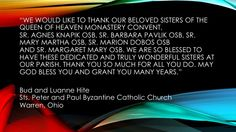 Bud and Luanne Hite of Sts. Peter and Paul Byzantine Catholic Church in Warren, Ohio thank Sr. Agnes Knapik OSB, Sr. Barbara Pavlik OSB, Sr. Mary Martha OSB, Sr. Marion Dobos OSB and Sr. Margaret Mary OSB.