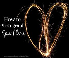 How to Photograph Sparklers . This post actually breaks down all the steps to do this, how to set your camera up and all the tools you'll need. This would be so much fun to do with the family on the Fireworks Photography, Sparkler Photography, Photography Settings, Nature Photography Tips, Photography Lessons, Photography Projects, Light Photography, Photography Tutorials, Digital Photography
