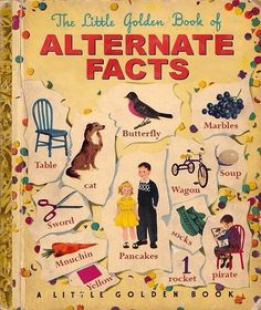 I think I have family members who once read this book. I don't think they have read anything else since. Period.  Art work by Tim O'Brien  #notmypresident #spicerfacts #theskyisgreenandthesunismadeofice #alternatefacts #pancakeswinthecake #kellyanneconway #admitit #youlied