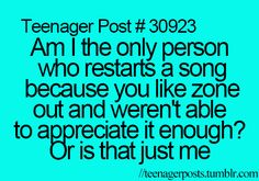 yeh dont worry i do it and I KNOW IM NOT THE ONLY ONE :) see what i did there? (song by sam smith?)