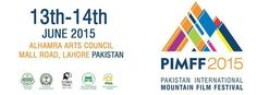 Pakistan International Mountain Film Festival-PIMFF Saturday, June 13 at 11:30am Find out more about Lahore Events on Locally Lahore apps www.locallylahore.com #LocallyLahore #Events #PIMFF #LahoreEvents #Lahore Lahore Pakistan, Film Festival, June, Mountain, Apps, Events, App, Movie Party, Appliques