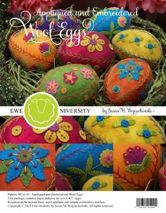 Appliqued and Embroidered Wool Eggs 1