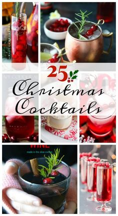 25 Christmas Cocktail Recipes to get your holiday celebrations started. This list includes Boozy Eggnogs to Moscow Mules with seasonal flair. There is a special holiday cocktail for everyone!