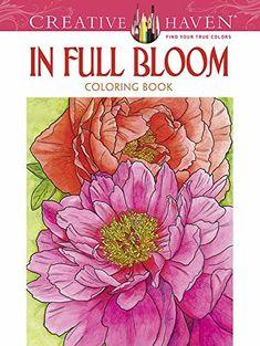 Creative Haven In Full Bloom Coloring Book (Creative Haven Coloring Books) by Ruth Soffer http://www.amazon.com/dp/0486494535/ref=cm_sw_r_pi_dp_Fm6Bvb1QB07JK