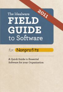 The Idealware Field Guide to Software for Nonprofits a book by Laura Quinn Fund Accounting, Latest Gadgets, Field Guide, Learning Centers, Non Profit, Book Worms, Fundraising, Investing, Software