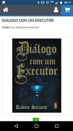 """Diálogo com um executor"""" de Rubens Saraceni"""