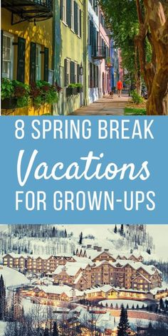 Just because you have outgrown the jello shots doesn't mean you are too old to take a Spring Break vacation! If you are looking for an adult getaway to tide you over until the summer, here are some ideas for you. Best Spring Break Destinations, Spring Break Vacations, Spring Vacation, Vacation Ideas, Travel Destinations, Spring Break Quotes, Napa Valley Wine Train, Spring Break Party, Wanderlust
