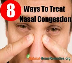 Home remedies for Nasal Congestion. Click below link.  http://homeremedy8.blogspot.in/2015/08/nasal-congestion.html