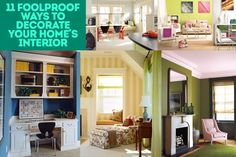 70 11 Foolproof Ways to Decorate Your Home's Interior