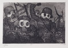 "Stormtroopers Advancing Under Gas by Otto Dix. Etching, 1924. ""This is Plate 12 from the series of 50 entitled War, published by Karl Nierendorf in 1924. War is Dix's best-known printed work, in which he depicted the horror of WWI as he had experienced it. Dix had made over 600 drawings while serving as a front-line gunner. While less disturbing than some of the other subjects, this plate presents a chilling image of violence, death and the depersonalisation of war."""